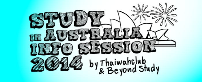 Study in Australia Info Session 2014