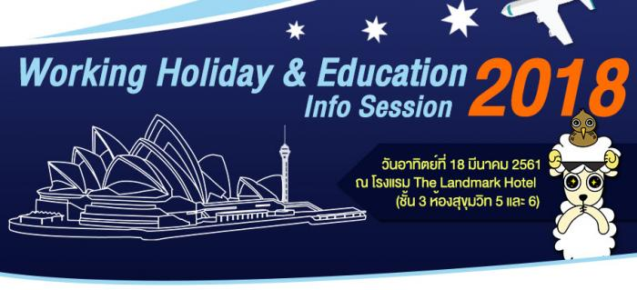Working Holiday & Education Info Session 2018 by Thaiwahclub & Beyond Study Center
