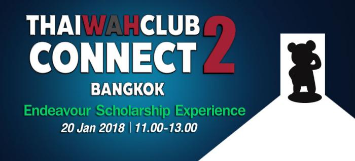 Thaiwahclub Connect Jan 2018 - Endeavour Scholarship Experience