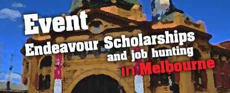 Melbourne Event : Meet & Greet Endeavour scholarships and job hunting in Australia at APC Melbourne